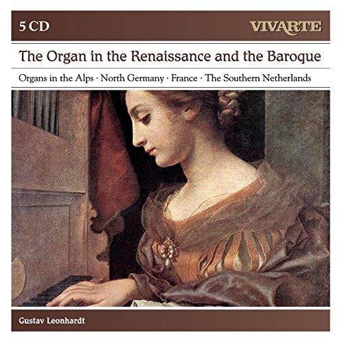 The Organ In Renaissance And Baroque ; North German Organ Music; Historic Organs In Austria (Vivarte Box -