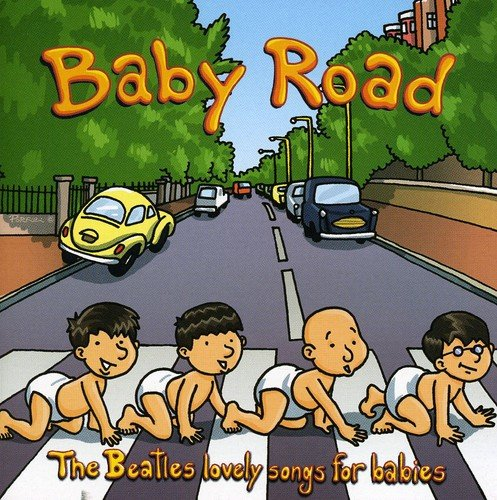 Baby Road: The Beatles Lovely Songs for Babies by winding road