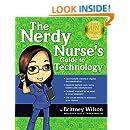 The Nerdy Nurse's Guide to Technology, 2014 AJN Award Recipient
