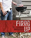 img - for Fired Up: No nonsense barbecuing book / textbook / text book