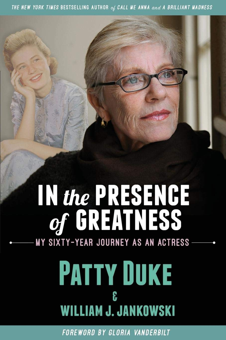 IN THE PRESENCE OF GREATNESS: My Sixty-Year Journey as an Actress PDF