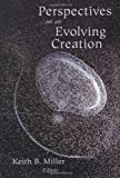 Perspectives on an Evolving Creation, Keith B. Miller, 0802805124