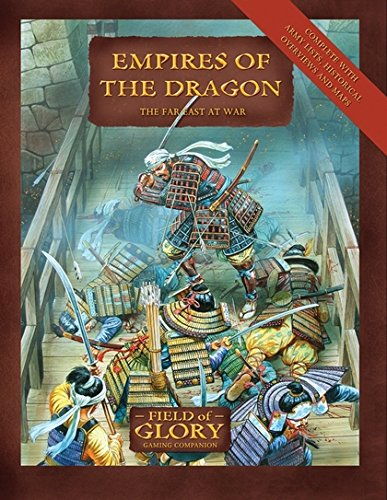 Empires of the Dragon: The Far East at War (Field of Glory) ebook