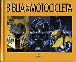 Mini biblia de la motocicleta / Mini Motorcycle Bible