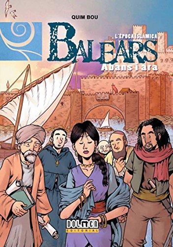 Balears Abans I Ara. L'Epoca Islamica - Numero 6