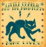 Nine Lives by Little Charle & The Nightcats (2005-05-03)