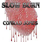 Slow Burn: Detective Alec Ramsay Series, Book 3 | Conrad Jones