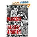 The Murder of Yasser Arafat (DeltaFourth Operations Book 1)