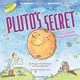 Pluto's Secret, Margaret Weitekamp, 1419704230