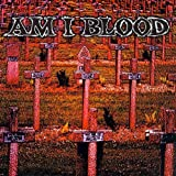Am I Blood by Am I Blood (1997-07-08)
