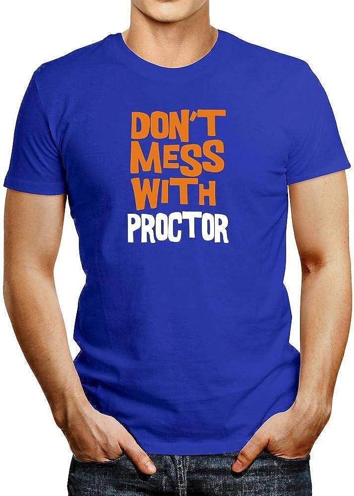 Idakoos Dont Mess with Proctor Bicolor Camiseta: Amazon.es ...