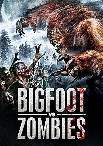 Bigfoot Vs. Zombies]()