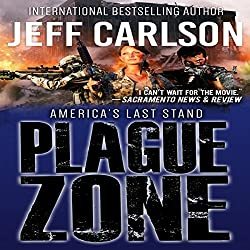 Plague Zone: The Author's Cut