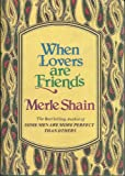 When Lovers Are Friends, Merle Shain, 0397012659