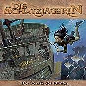 Der Schatz des Königs (Die Schatzjägerin 5)   Gunter Arentzen