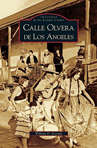 Calle Olvera de Los Angeles (Spanish Edition) - Olvera Street Los Angeles