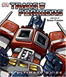 : Transformers: The Ultimate Guide