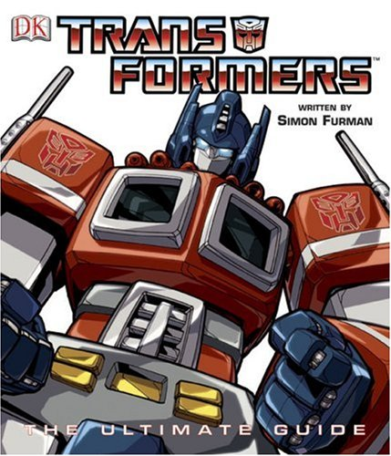 Transformers: The Ultimate Guide by DK CHILDREN (Image #1)