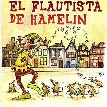 El Flautista de Hamelin de Grupo Todo Cuentos en Amazon