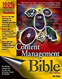 img - for Content Management Bible (2nd Edition) by Bob Boiko (2004-11-26) book / textbook / text book