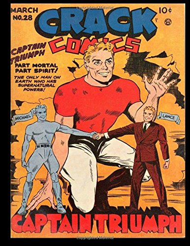 Crack Comics #28: Golden Age Superhero Comic 1943 - Classic Comic Reprint From Golden Age Reprints! ebook