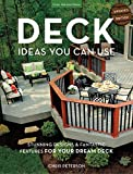 patio design ideas Deck Ideas You Can Use - Updated Edition: Stunning Designs & Fantastic Features for Your Dream Deck