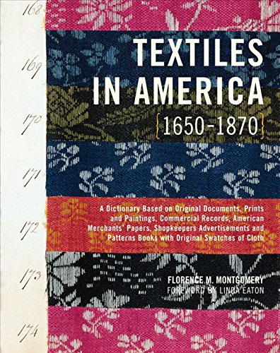 [Textiles in America, 1650-1870] (Colonial America Costumes Revolution)