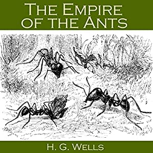 The Empire of the Ants Audiobook