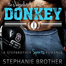 Donkey: A Stepbrother Sports Romance Audiobook by Stephanie Brother Narrated by Sierra Kline