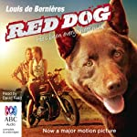 Red Dog | Louis de Bernières