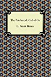 The Patchwork Girl of Oz, L. Frank Baum, 1420942549