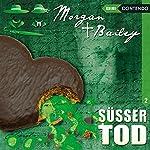Süßer Tod (Morgan und Bailey 2) | Markus Topf