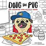 Doug the Pug: The Coloring and Activity Book