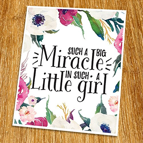 Such a big miracle in such a little girl Print (Unframed), Inspirational Print, Living Room Decor, Nursery Wall Art, Entrance Decor, Girl Gift, Watercolor Flower, 8x10