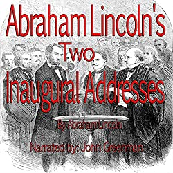 Abraham Lincoln's Two Inaugural Addresses