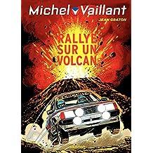 Michel Vaillant - tome 39 - Rallye sur un volcan