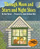 Through Moon and Stars and Night Skies, Ann Warren Turner, 0060261900