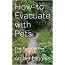How-to Evacuate with Pets: Dog Bug-out Bag List