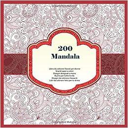Amazon Com 200 Mandala Libro Da Colorare Kawaii Per Donne