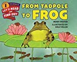 img - for From Tadpole to Frog (Let's-Read-and-Find-Out Science 1) book / textbook / text book