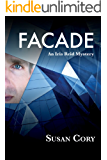 Facade (Iris Reid Mystery Book 2)