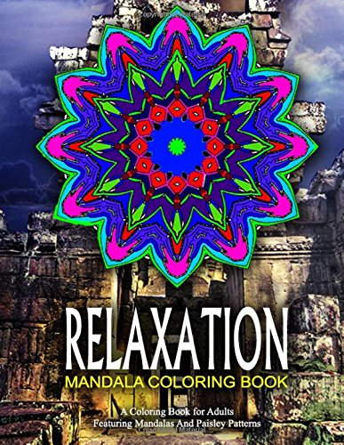 RELAXATION MANDALA COLORING BOOK - Vol.12: relaxation coloring books for adults (Volume 12)