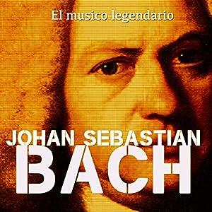 Johann Sebastian Bach [Spanish Edition] Audiobook