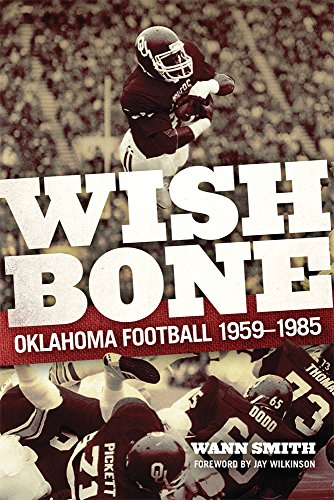 Upper Wishbone - Wishbone: Oklahoma Football, 1959–1985