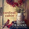 Cardinal Cabin Audiobook by Joanne DeMaio Narrated by Nick Cracknell