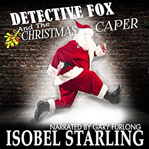 Detective Fox and the Christmas Caper Audiobook