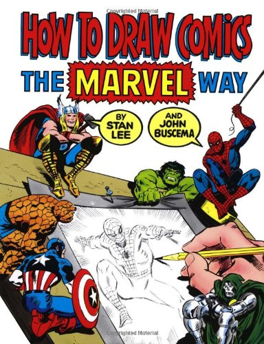 How To Draw Comics The Marvel Way - Official Characters
