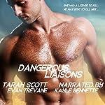 Dangerous Liaisons | Tarah Scott,Evan Trevane