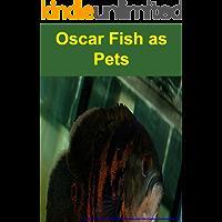 Oscar Fish as Pets - An Interactive Games Quiz Book
