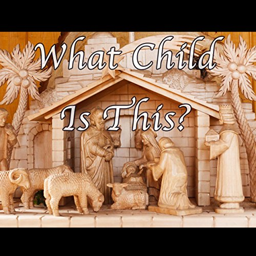 What Child is This? - Christmas Hymn Piano Instrumental